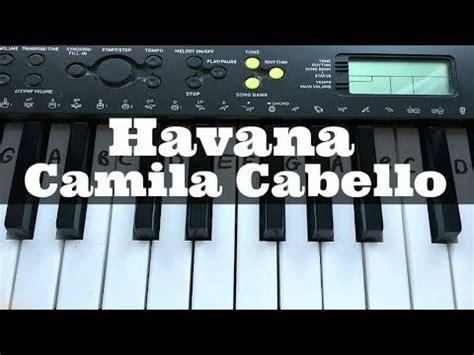 tutorial piano havana havana camila cabello easy keyboard tutorial with