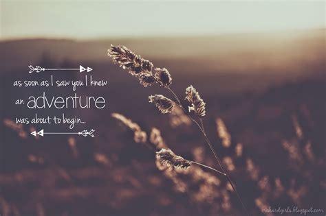 Adventure Quotes Amazing Adventure Quotes Quotesgram