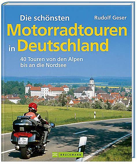 Motorradstrecken Buch by Die Sch 246 Nsten Motorradtouren In Deutschland Buch Portofrei