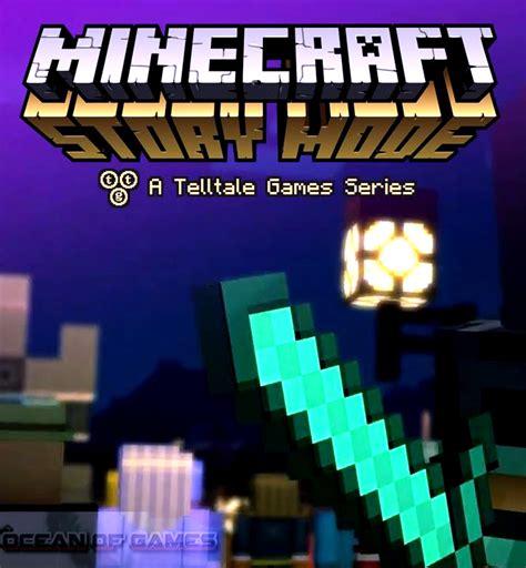 minecraft story mod online game minecraft story mode episode 1 free download online