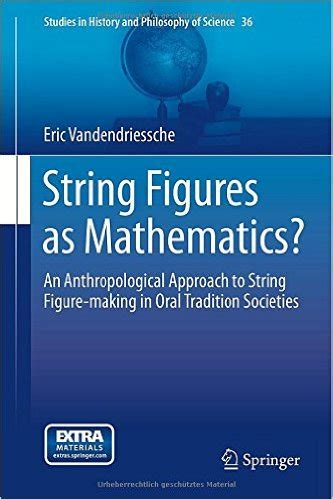 new book string figures as mathematics an anthropological approach to string figure in