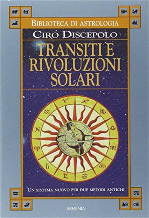 tavole effemeridi libro nuova guida all astrologia le effemeridi e le