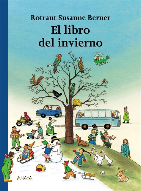 el libro del invierno anaya infantil y juvenil
