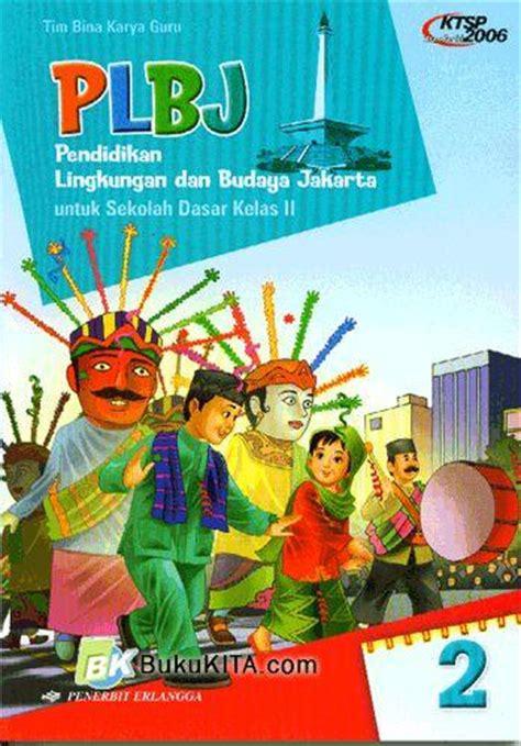 bukukita plbj pendidikan lingkungan dan budaya