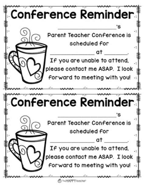 reminder templates for teachers thehappyteacher parent conferences 8 more tips