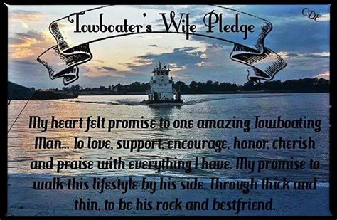 tugboat quotes towboater s wife pledge tug wife pinterest