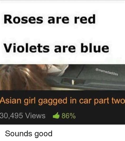 Roses Are Red Violets Are Blue Meme - 25 best memes about asian cars dank memes and girls