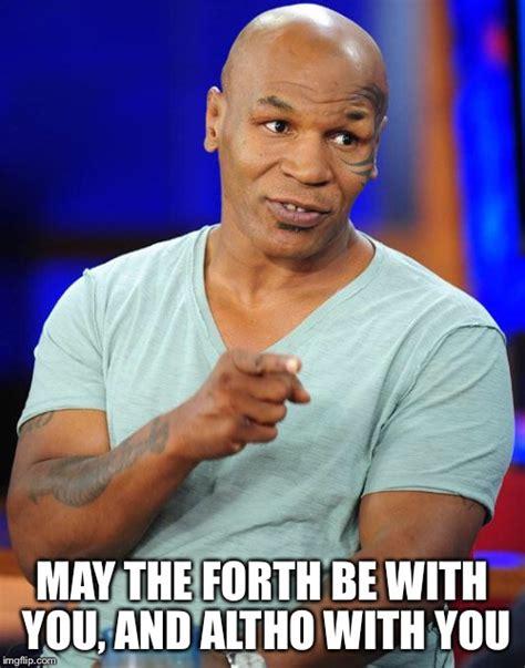 Tyson Meme - mike tyson imgflip
