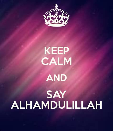 Keep Calm Because Allah Is Always With Us Islam Lebaran Ka keep calm because allah is always with us wallpaper