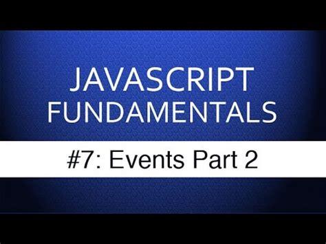 javascript tutorial for net developers javascript events tutorial part 2 javascript tutorials
