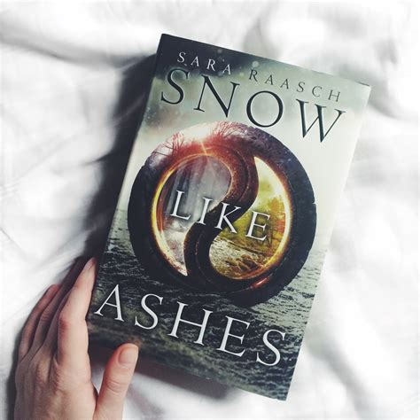 snow like ashes snow like ashes by sara raasch perpetual pages