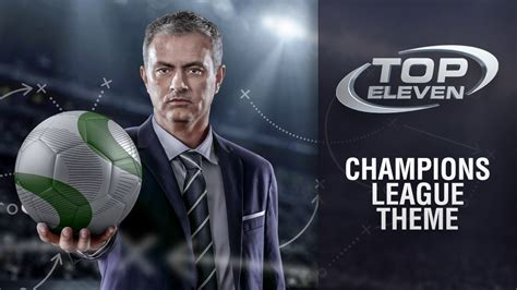 theme song chions league chions league theme music top eleven youtube