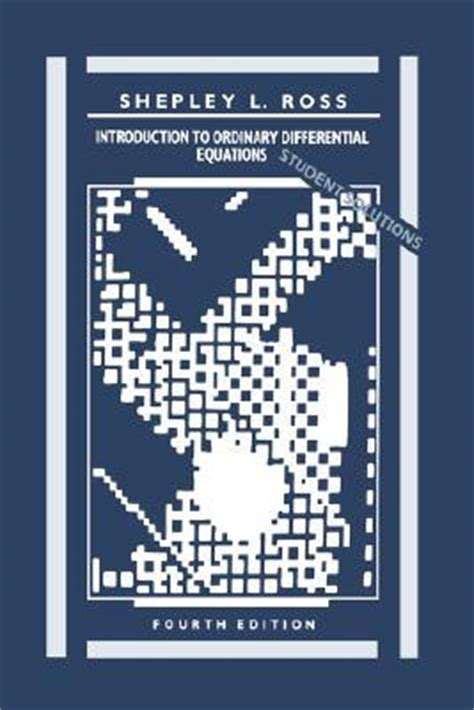 student s solutions manual for fundamentals of differential equations 8e and fundamentals of differential equations and boundary value problems 6e ebook download pdf introduction to ordinary differential