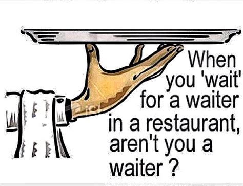question of the day waiter common sense evaluation