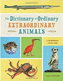 the dictionary of ordinary extraordinary animals leslie