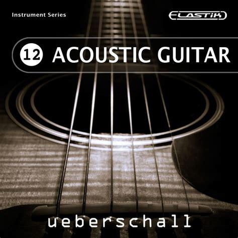 best acoustic guitar vst ueberschall acoustic guitar elastik soundbank