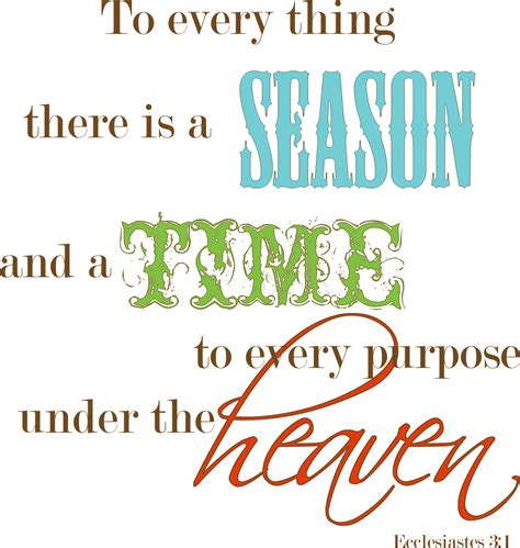 time of the season a time for everything there is a time