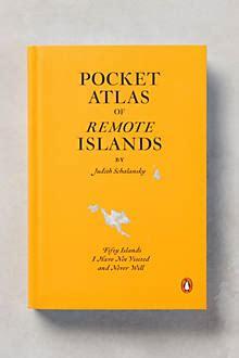 pocket atlas of remote pocket atlas of remote islands anthropologie com