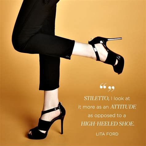 Stiletto, I look at it more as an attitude as opposed to a ...