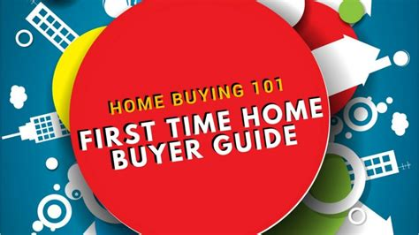house buying 101 home buying 101 first time home buyer guide depot town