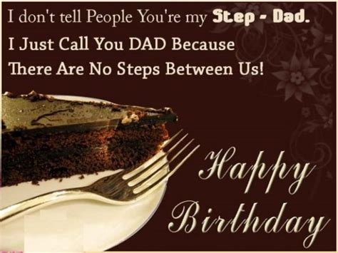 Step Birthday Quotes Stepday Birthday Wishes For Step Father Quotes Messages