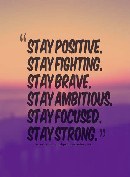 quotes about staying positive positive quotes to stay strong quotesgram