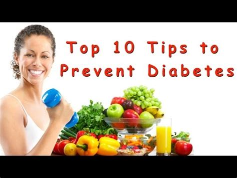 10 Ways To Prevent Diabetes 8 04 see foods to avoid with diabetes list