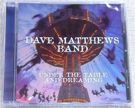 the table and dreaming dave matthews band the table and dreaming south
