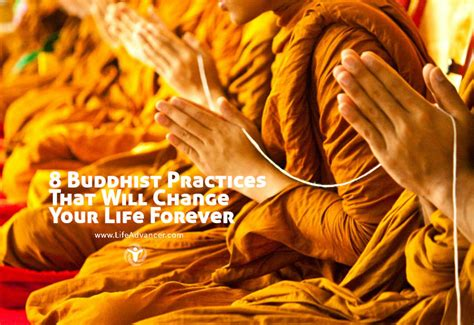 buddhist practices   change  life