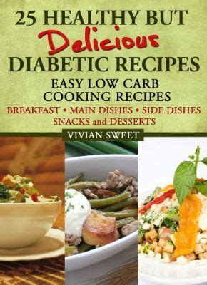 diabetic cookbook simple delicious low carb recipes for healthy lifestyle books 47 best images about diabetic goods on easy