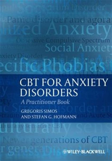 cognitive behavioral therapy cbt a complete guide to cognitive behavioral therapy a practical guide to cbt for overcoming anxiety depression disorder ocd schizophrenia ebook psychotherapy and emotion research laboratory at boston