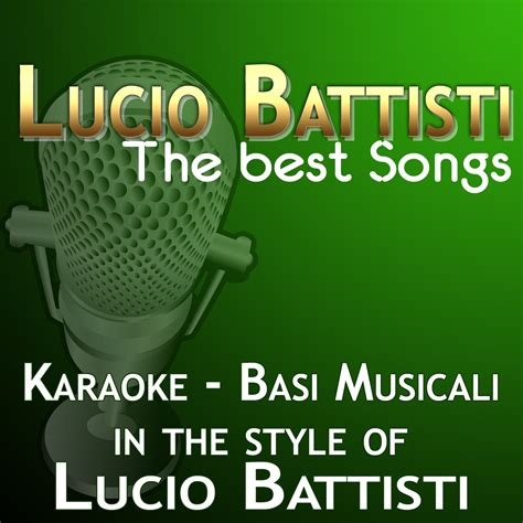 the best of battisti lucio battisti the best songs basi karaoke halidon