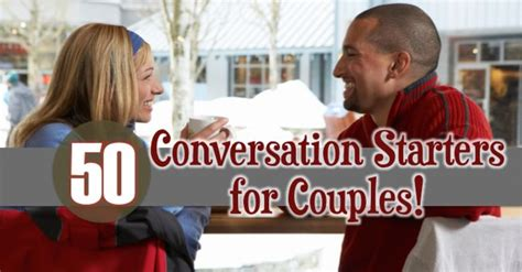 7 Tips For On Sparking Up A Conversation by Best 25 Conversation Starters For Couples Ideas On