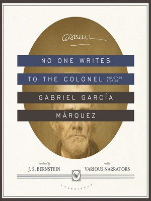no one writes to no one writes to the colonel and other stories by gabriel garc 237 a m 225 rquez 183 overdrive rakuten