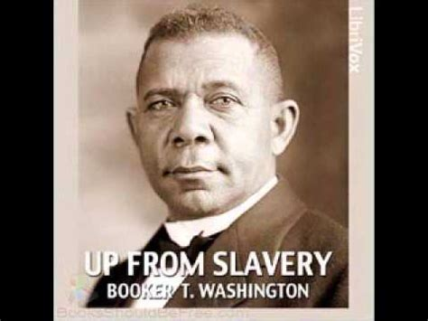 up from slavery book report up from slavery autobiographie by booker t washington