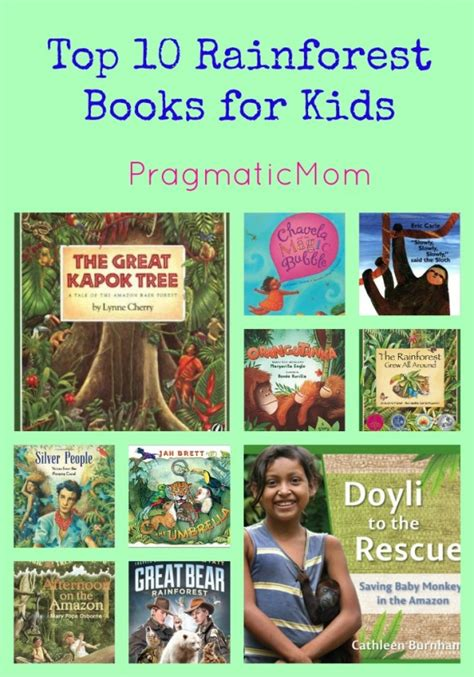 top ten picture books top 10 rainforest books for pragmaticmom