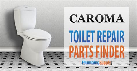 caroma toilets identify  toilet  find repair parts