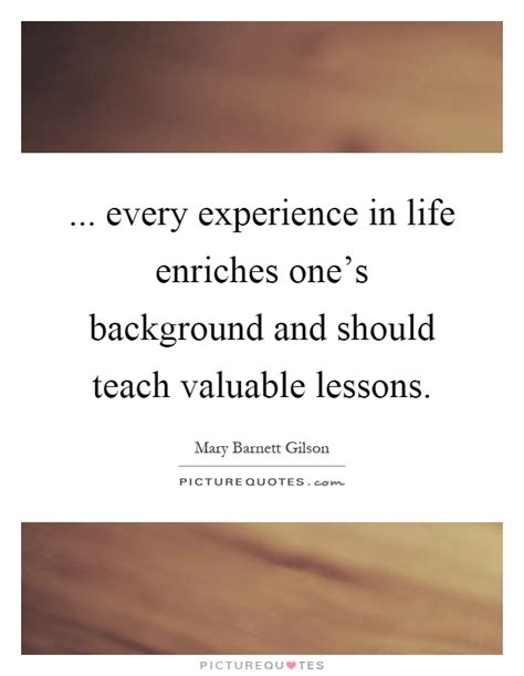 10 Valuable Lessons To Teach Your by Valuable Lessons Quotes Sayings Valuable Lessons