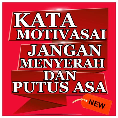 kata kata motivasi jangan menyerah kata kata mutiara