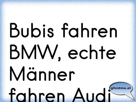 Audi Verarsche by Bubis Fahren Bmw Echte M 228 Nner Fahren Audi