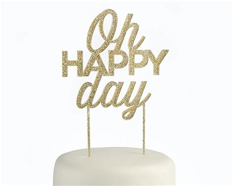 gold glitter oh happy day acrylic cake topper kate aspen