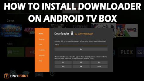how to setup android tv box how to install downloader on android tv box