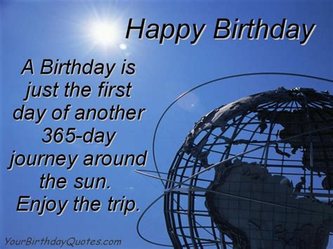 Quote About Birthdays Birthday Quotes Wishes Enjoy The Trip Yourbirthdayquotes Com