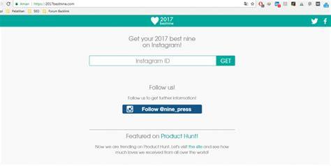 membuat instagram best nine cara membuat best nine instagram di tahun 2017 followersindo
