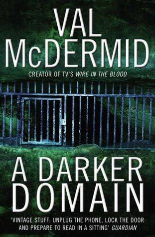 A Darker Domain read a darker domain val mcdermid 2008 free