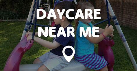 daycares near me daycare near me points near me