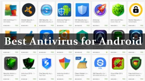 what is the best antivirus for android phones top 10 best android antivirus apps to protect your smartphone 2017