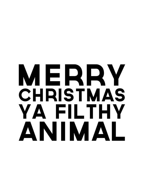images of merry christmas you filthy animal day 39 merry christmas ya filthy animal printable