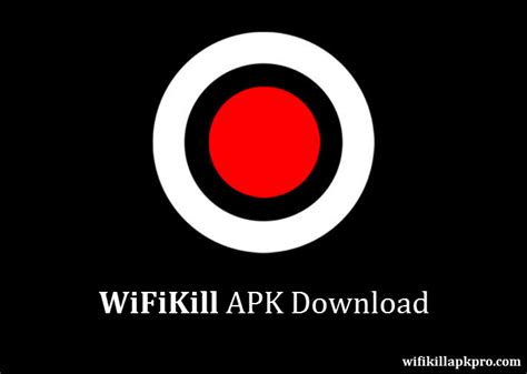 download wifikill full version apk wifikill apk download free for android wifikill app