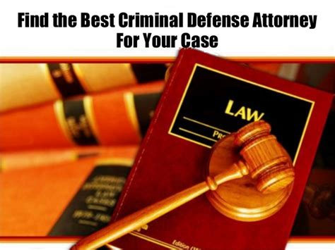 Find The Criminal Find The Best Criminal Defense Attorney For Your